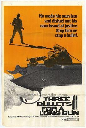 Three Bullets for a Long Gun