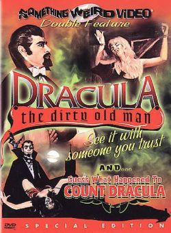 Dracula, the Dirty Old Man