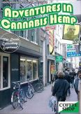 Adventures in Cannabis Hemp With Big D