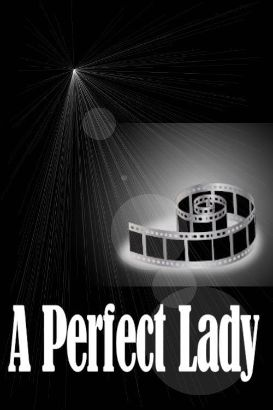 A Perfect Lady