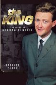 King: The Story of Graham Kennedy
