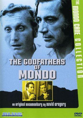 The Godfathers of Mondo