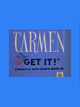 Carmen Get It