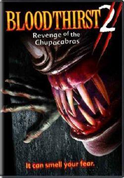 Bloodthirst, Vol. 2: Revenge of the Chupacabras