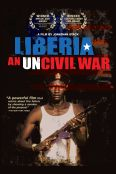 Liberia: An Uncivil War