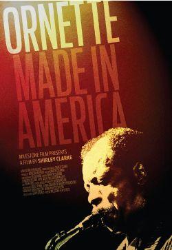 Ornette Coleman: Ornette Made in America