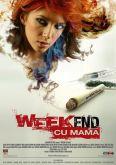 Weekend cu mama