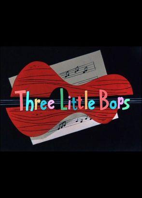 The Three Little Bops