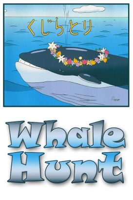 The Whale Hunt