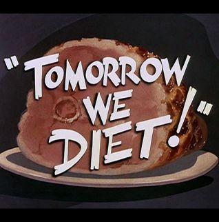 Tomorrow We Diet