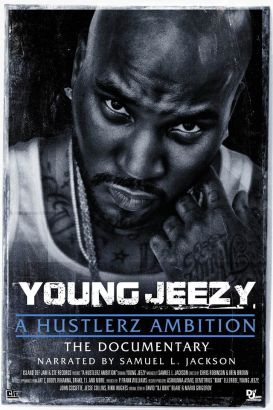Young Jeezy: A Hustlerz Ambition