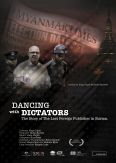 Dancing with Dictators: The Story of the Last Foreign Publisher in Burma
