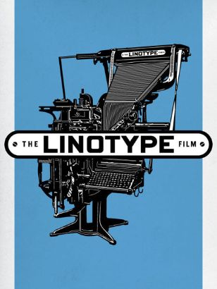 Linotype: The Film