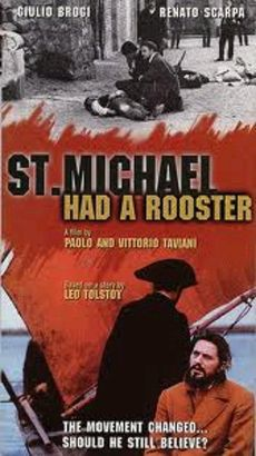 St. Michael Had a Rooster