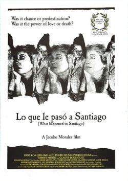 Lo Que le Paso a Santiago