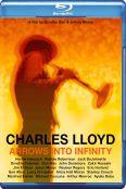Charles Lloyd: Arrows Into Infinity