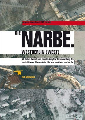 Die Narbe. Westberlin