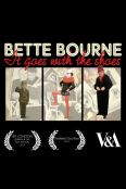 Bette Bourne: It Goes With the Shoes
