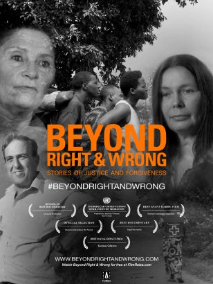 Beyond Right and Wrong: Stories of Justice and Forgiveness