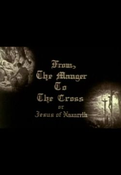 From the Manger to the Cross