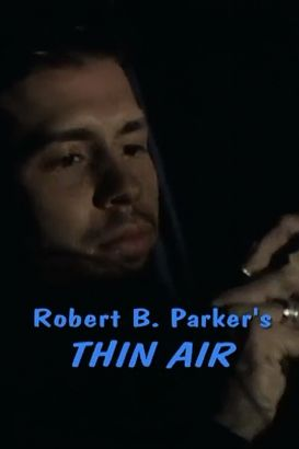 Thin Air: A Spenser Mystery