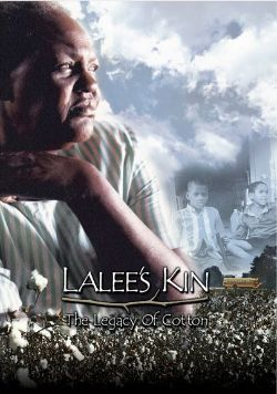 Lalee's Kin: The Legacy of Cotton