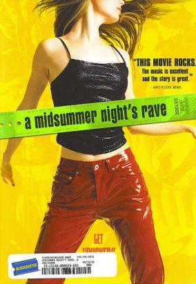 A Midsummer Night's Rave