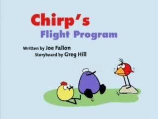 Peep and the Big Wide World: Chirp's Flight Program