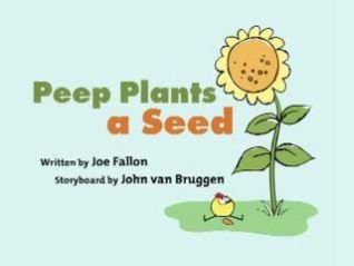 Peep and the Big Wide World: Peep Plants a Seed