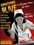 Graveyard Alive: A Zombie Nurse In Love