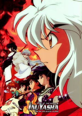 Inu Yasha: The Movie 4 - Fire on the Mystic Island