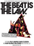 The Beat Is The Law - Fanfare For The Common People