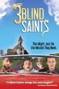 3 Blind Saints
