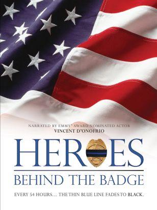 Heroes: Behind the Badge