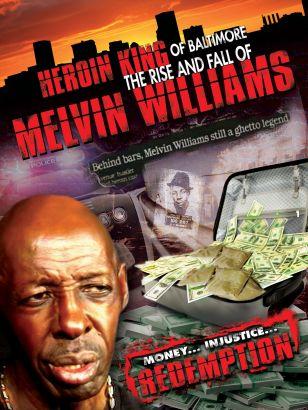 Heroin King of Baltimore: Melvin Williams