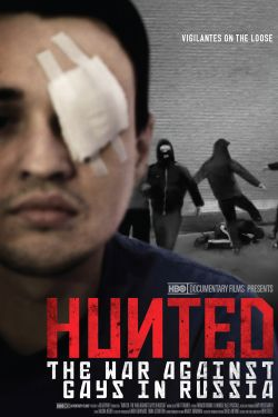 Hunted:The War Against Gays in Russia