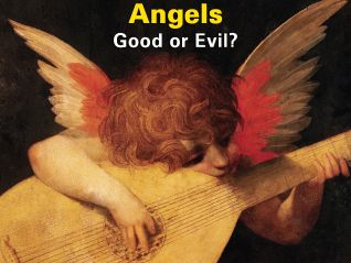 Angels: Good or Evil?