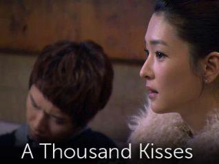 A Thousand Kiss [TV Series]