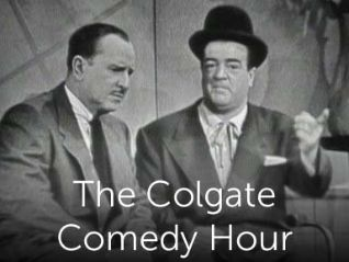 The Colgate Comedy Hour [TV Series]