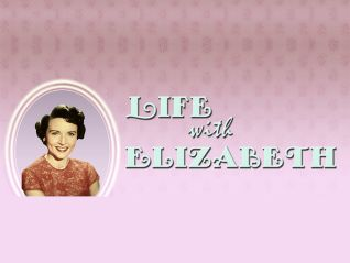 Life With Elizabeth [TV Series]