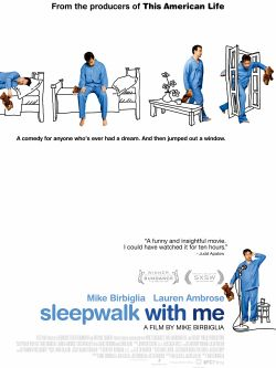 Sleepwalk with me [videorecording]