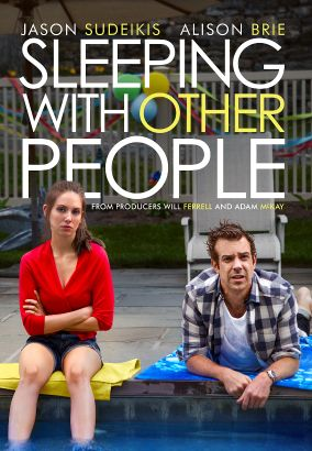 Sleeping with other people / IFC Films and Sidney Kimmel Entertainment present a Gloria Sanchez production &#59; a Leslye Healand film &#59; produced