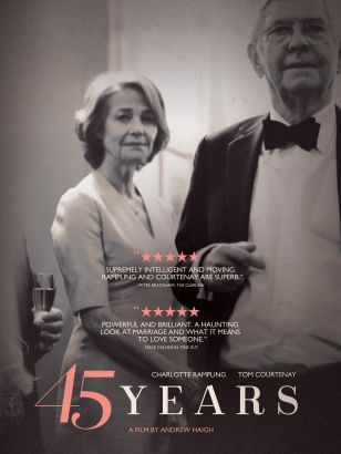 45 years / Film4 & BFI present in association with Creative England a production from The Bureau &#59; written & directed by Andrew Haigh &#59; produc