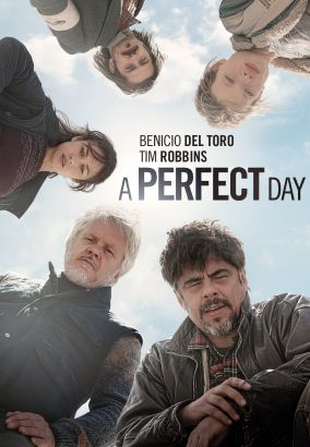 A perfect day / IFC Films, a Reposado and Mediapro Production, TVE &#59; produced by Fernando Leon de Aranoa, Jaume Roures &#59; written and directed