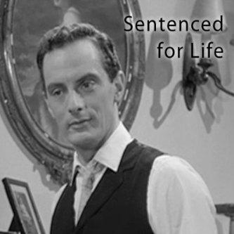 Sentenced for Life