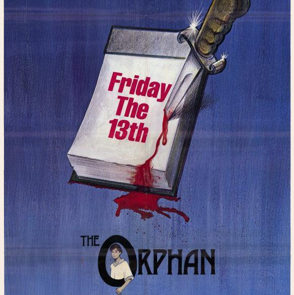 Friday the 13th... the Orphan