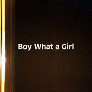 Boy! What a Girl
