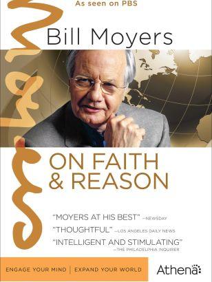 Bill Moyers on Faith and Reason [TV Series]