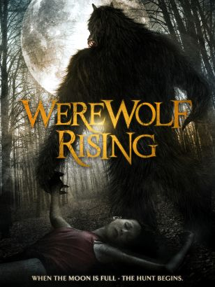 Werewolf rising : when the moon is full - the hunt begins / Ruthless Pictures presents &#59; produced by Jesse Baget &#59; written by BC Furtney &#59;