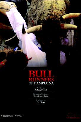 The Bull Runners of Pamplona